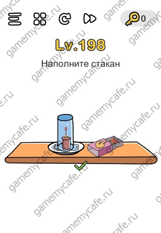 Переместите деревянную пробку на тарелку, потом достаньте спичку и подожгите ее взмахом, переместите спичку на пробку, потом возьмите стакан и поместите на тарелку.